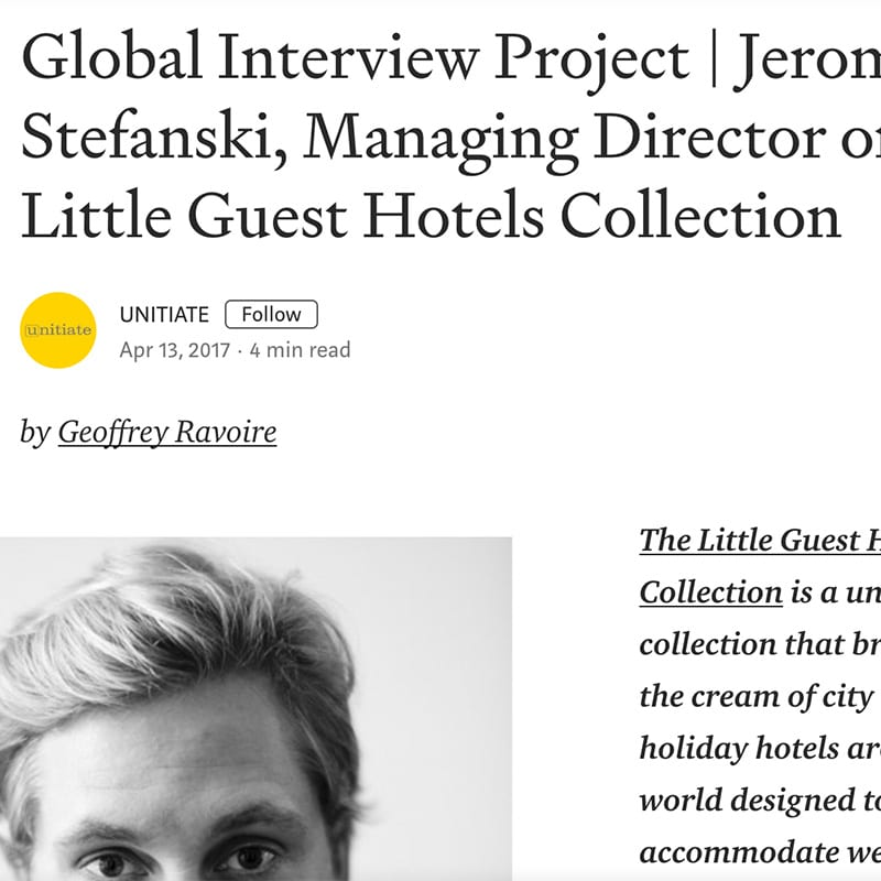 Article Global Interview Project | Jerome Stefanski, Managing Director of The Little Guest Hotels Collection