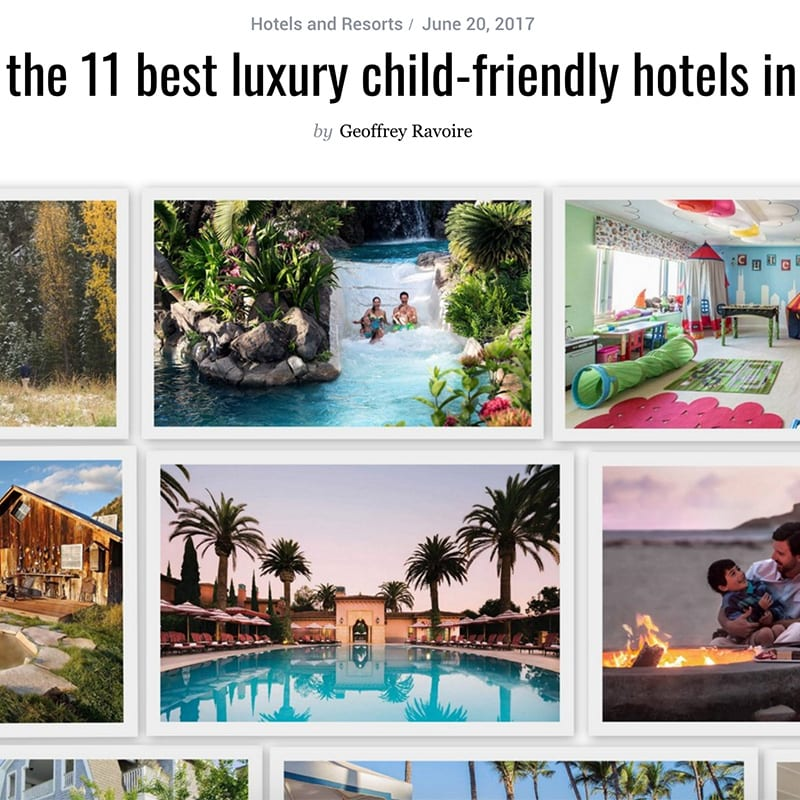Article Here are the 11 best luxury child-friendly hotels in the U.S.